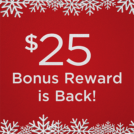 Great Taste Has Its Rewards! Now through December 30, 2019, receive a $25 bonus card reward with every $100 in gift cards purchased. Get Your Bonus Today!